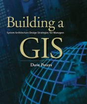 QuickLook – Building a GIS (ESRI Press)